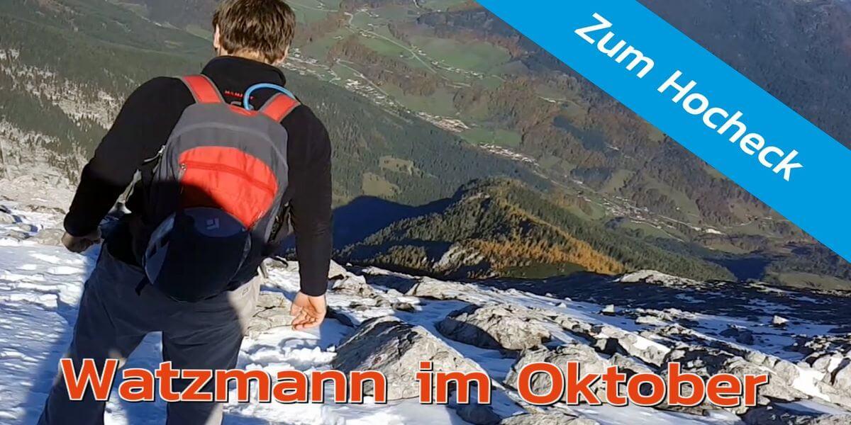 Watzmann-Besteigung im Oktober - 7summits4help auf Youtube