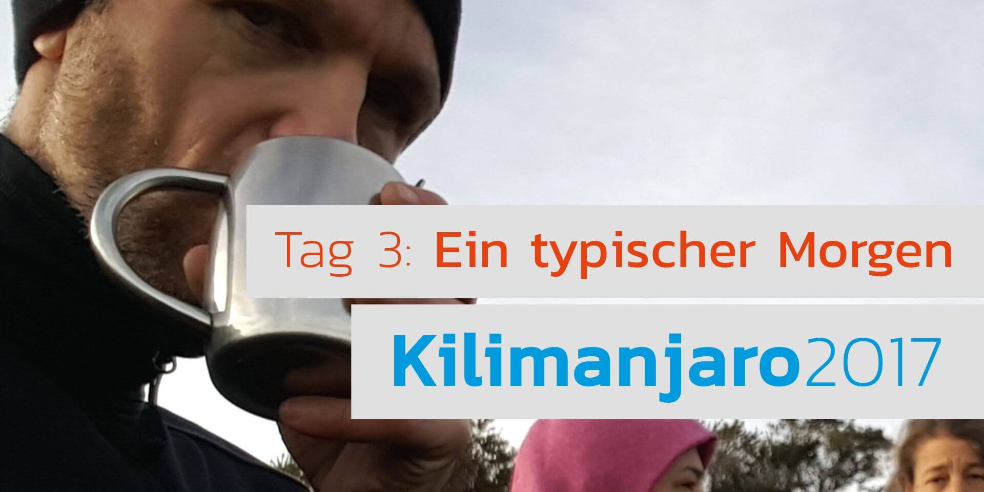 Video - Ein typischer Morgen am Kilimanjaro - Seven Summits for Help