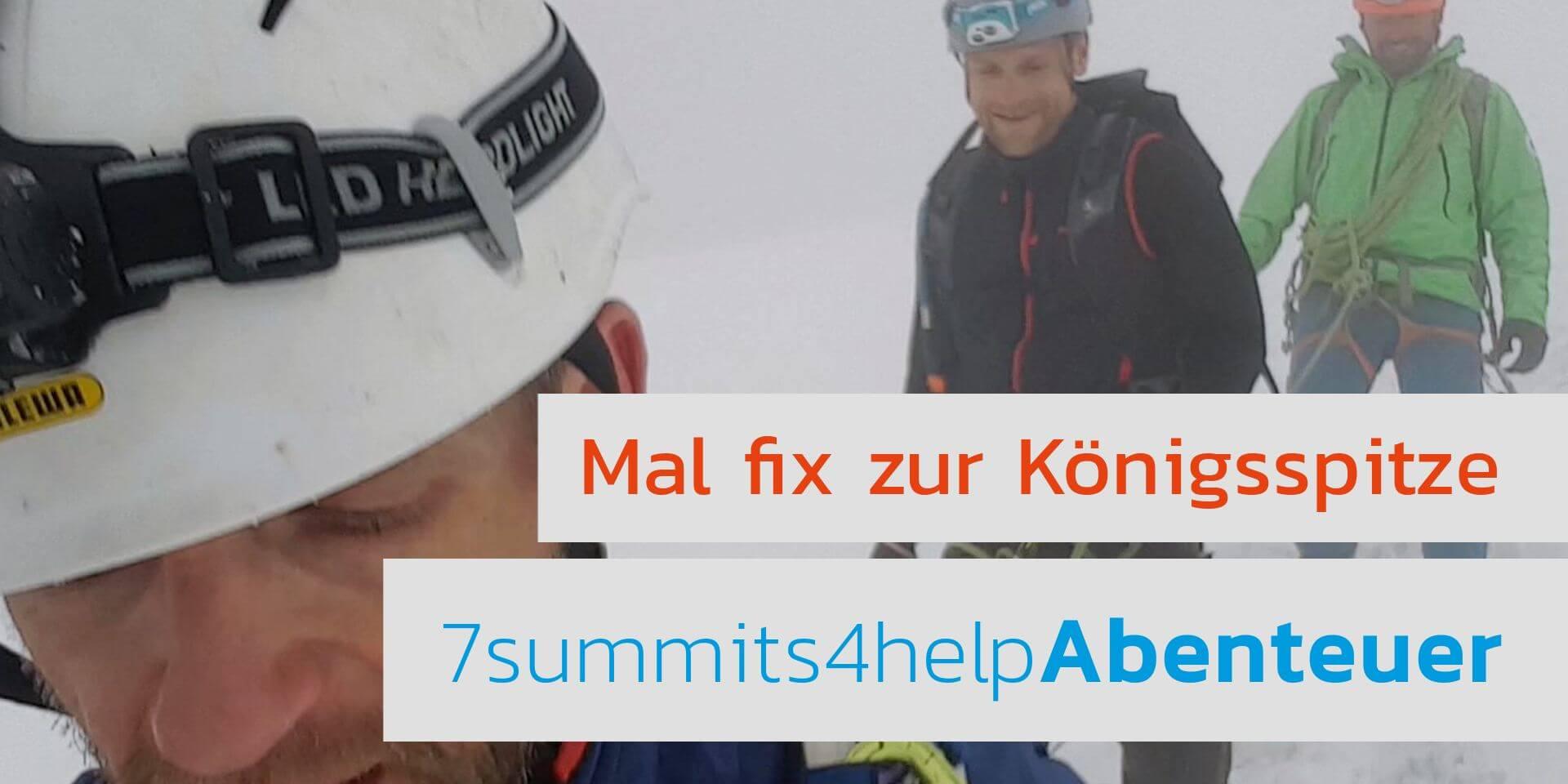 Video: Schnaufend zur Königsspitze, 7summits4help-Blog